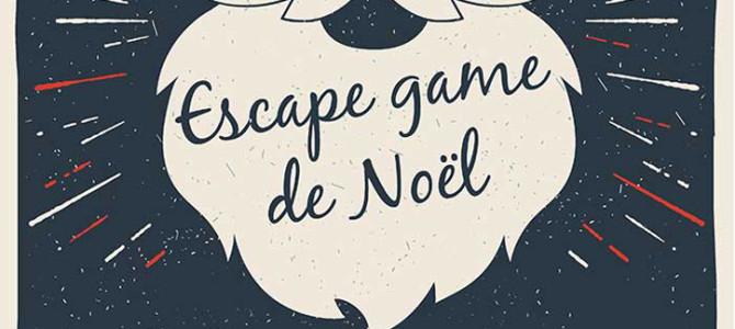 ESCAPE GAME DE NOËL > jusqu'au 05/01/2019