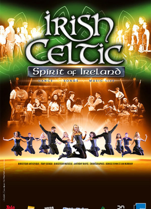 IRISH CELTIC - Spirit of Ireland > 2 représentations !