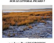 PEUT-ON PARLER DE NATURE SUR LE LITTORAL PICARD ?