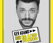 KEV ADAMS # SOIS 10 ANS