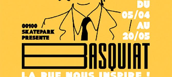 BASQUIAT, LA RUE NOUS INSPIRE !