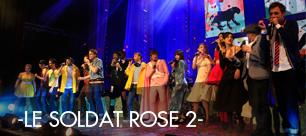 """Diffusion du """"Soldat Rose 2"""", sur grand écran"""
