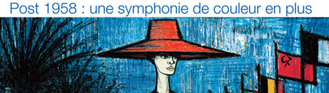Bernard Buffet, post 1958 : une symphonie de couleur en plus