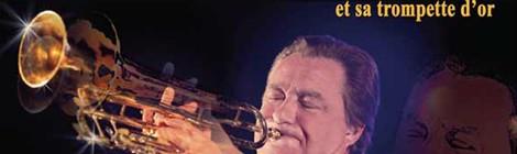 Concert exceptionnel de Jean-Claude Borelly et sa trompette d'or