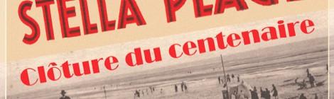 Clôture du centenaire de Stella-plage