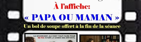 "Projection "" Papa ou Maman"""