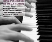 CINQ PIANISTES ET DEUX PIANOS