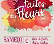 FAÎTES DES FLEURS
