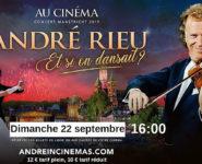 CONCERT D'ANDRÉ RIEU AU CINÉMA