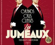 LES JUMEAUX DANS GRANDS CRUS CLASSES