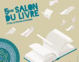 SALON DU LIVRE ET DE LA FRANCOPHONIE