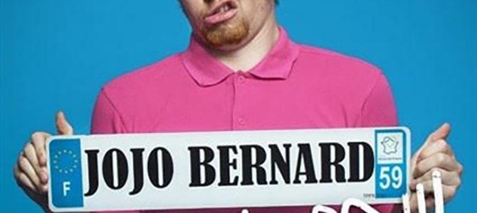 JOJO BERNARD DANS «SA M'SUL TRO»