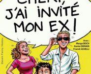 CHERI J'AI INVITÉ MON EX