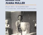 MANESSIER INVITE JUANA MULLER / Exposition temporaire.