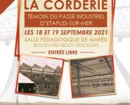 EXPOSITION: LA CORDERIE, TEMOIN DU PASSE INDUSTRIEL D'ÉTAPLES SUR MER.